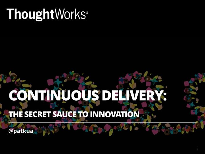 CONTINUOUS DELIVERY:
