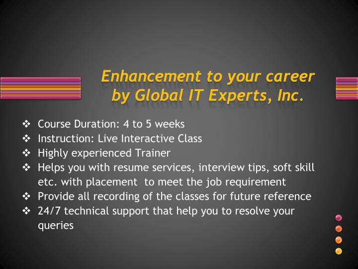 Enhancement to your career