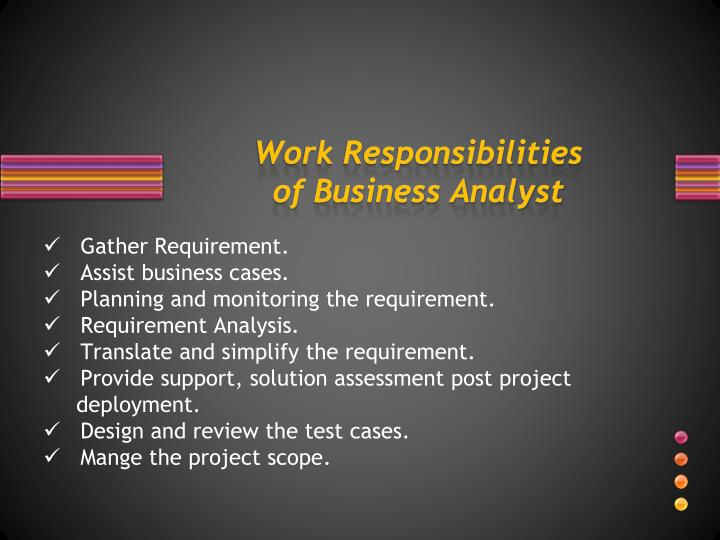 Work responsibilities of business analyst