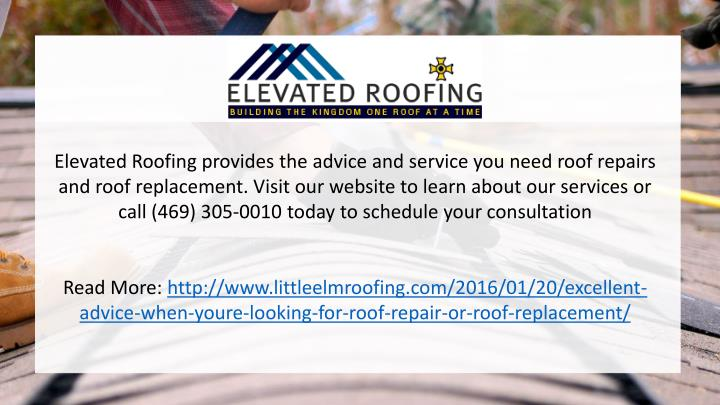 Elevated Roofing provides the advice and service you need roof repairs and roof replacement. Visit our website to learn about our services or call (469) 305-0010 today to schedule your