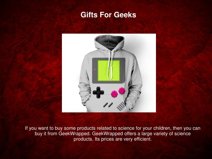 Gifts For Geeks