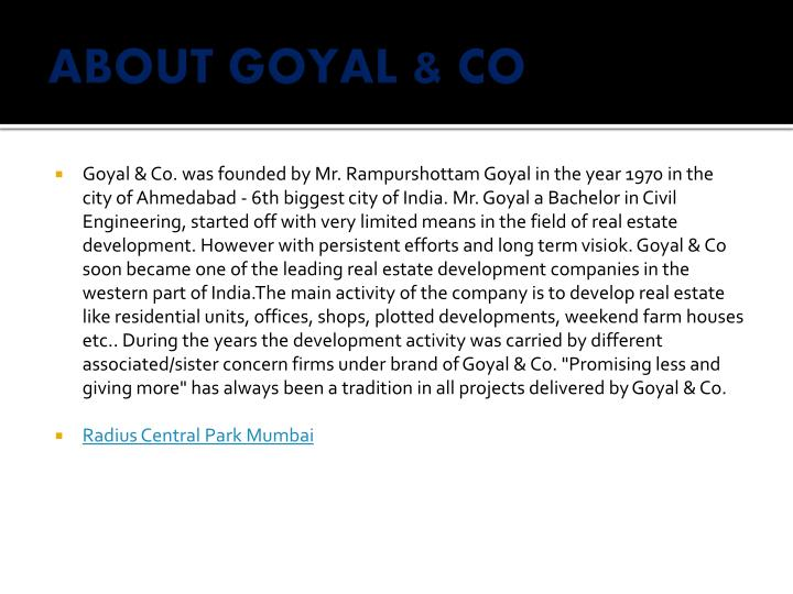 ABOUT GOYAL & CO