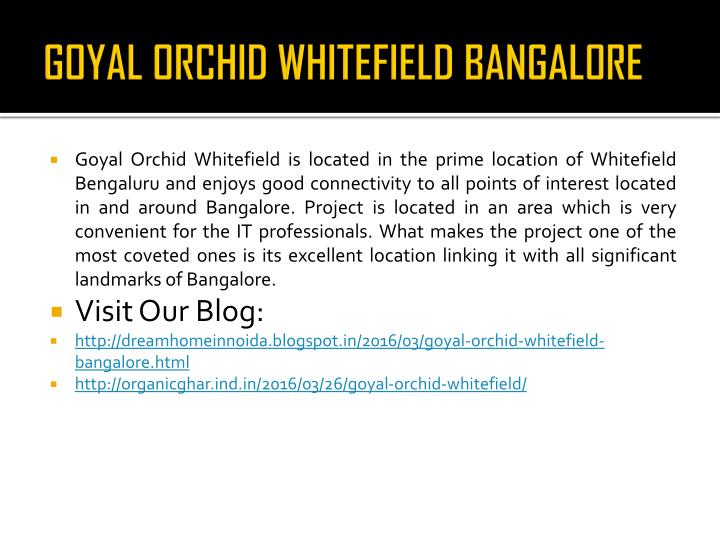 GOYAL ORCHID WHITEFIELD BANGALORE