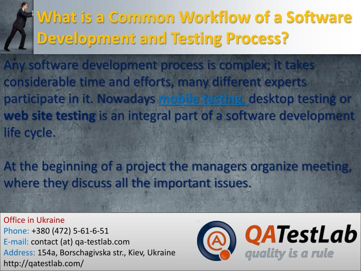 What is a common workflow of a software development and testing process