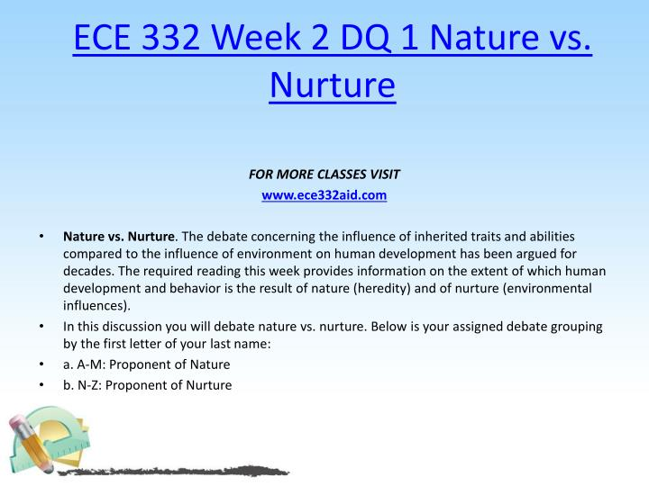 ECE 332 Week 2 DQ 1 Nature vs. Nurture