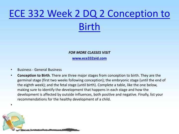 ECE 332 Week 2 DQ 2 Conception to Birth
