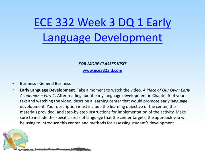 ECE 332 Week 3 DQ 1 Early Language Development