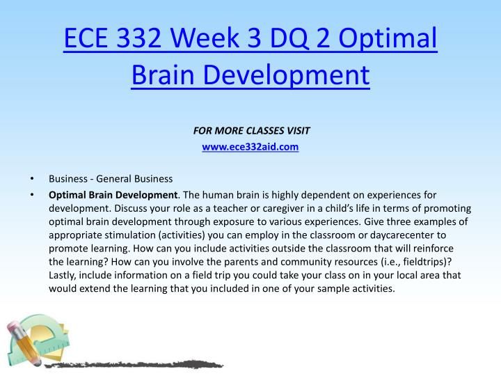 ECE 332 Week 3 DQ 2 Optimal Brain Development