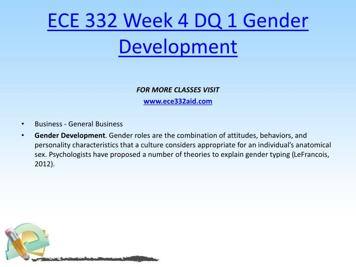 ECE 332 Week 4 DQ 1 Gender Development
