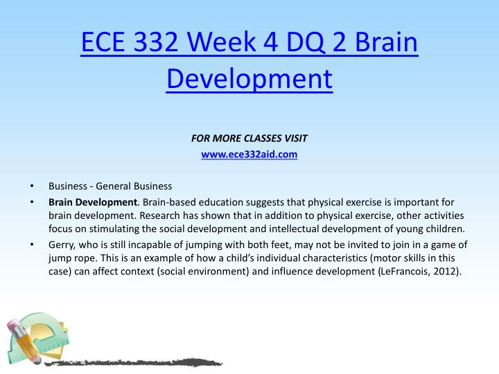 ECE 332 Week 4 DQ 2 Brain Development