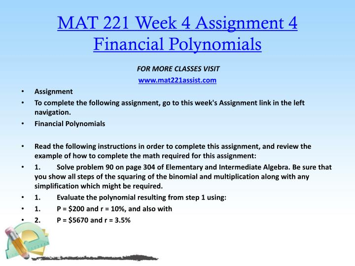 MAT 221 Week 4 Assignment 4 Financial Polynomials