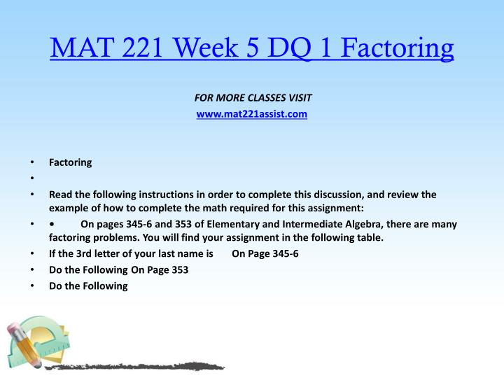 MAT 221 Week 5 DQ 1 Factoring