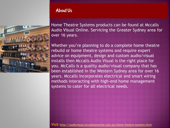 Home Theatre Systems products can be found at