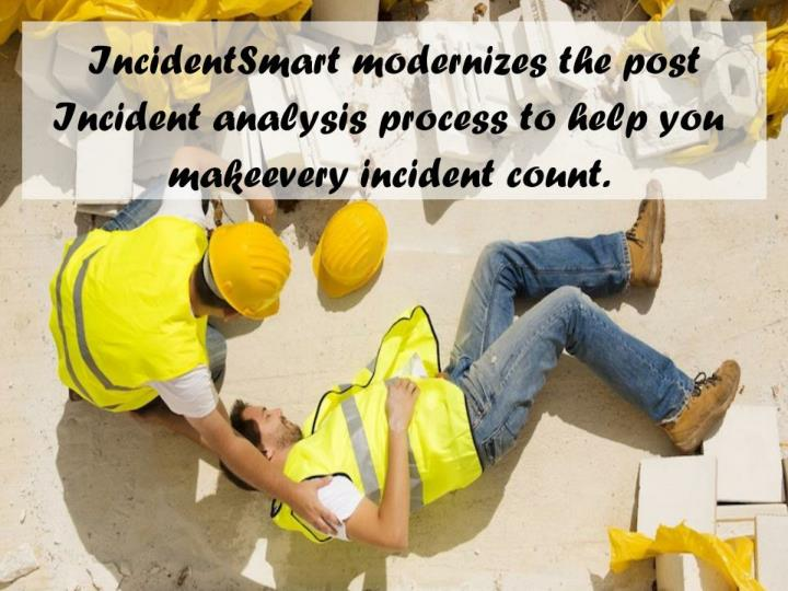 We make every incident count