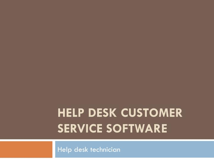 Help desk customer service software