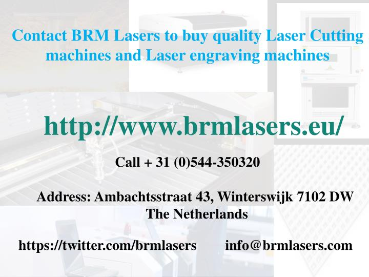 Contact BRM Lasers to buy quality Laser Cutting machines and Laser engraving machines