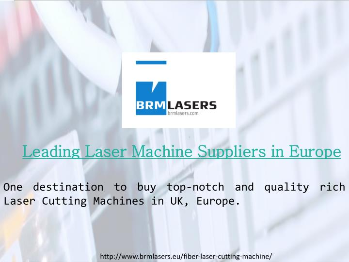 Leading Laser Machine Suppliers in Europe