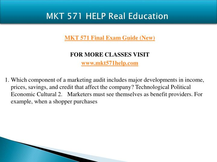 MKT 571 HELP Real Education