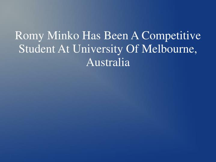 Romy Minko Has Been A Competitive Student At University Of Melbourne, Australia