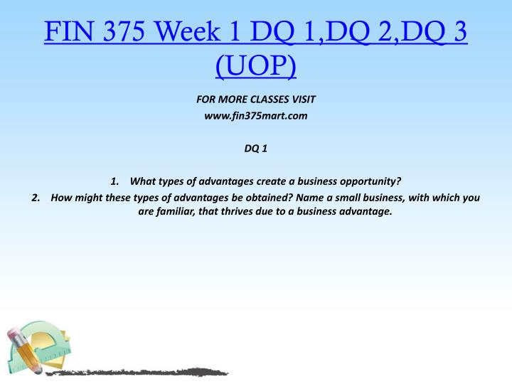 FIN 375 Week 1 DQ 1,DQ 2,DQ 3 (UOP)