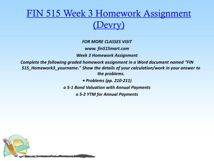 FIN 515 Week 3 Homework Assignment (