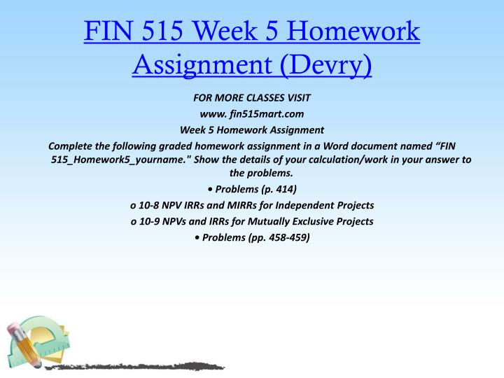 FIN 515 Week 5 Homework Assignment (