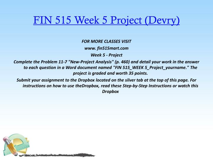 FIN 515 Week 5 Project (Devry)