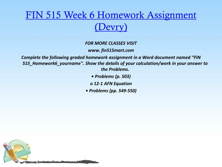 FIN 515 Week 6 Homework Assignment (