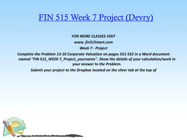 FIN 515 Week 7 Project (Devry)