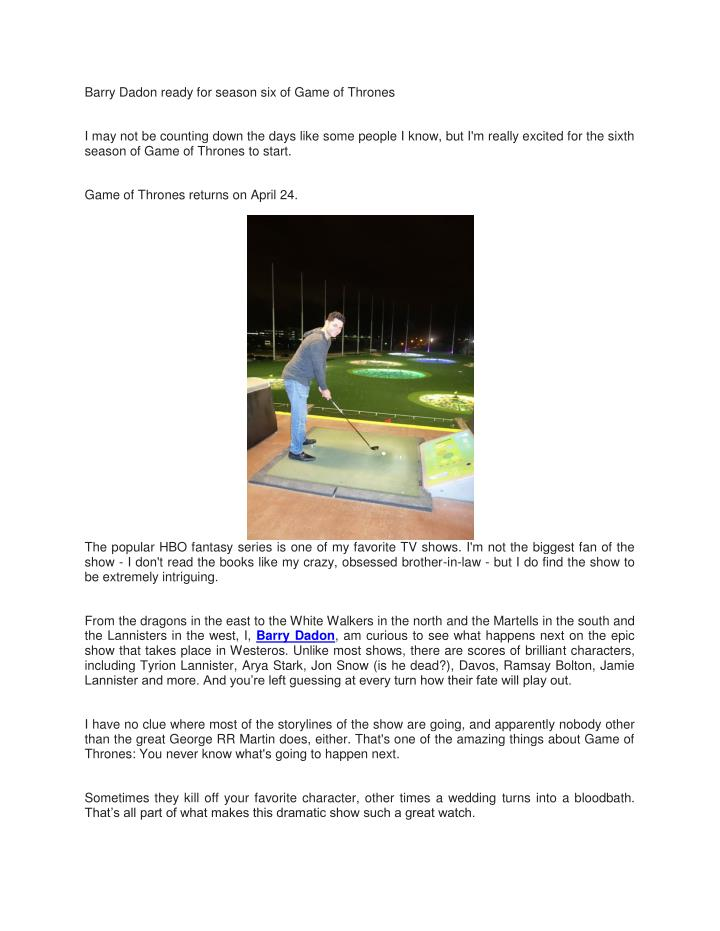 Barry Dadon ready for season six of Game of Thrones