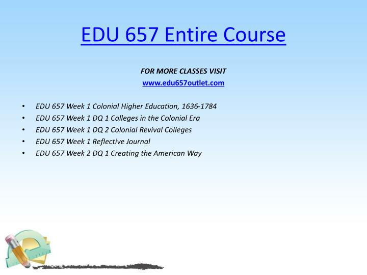 Edu 657 entire course