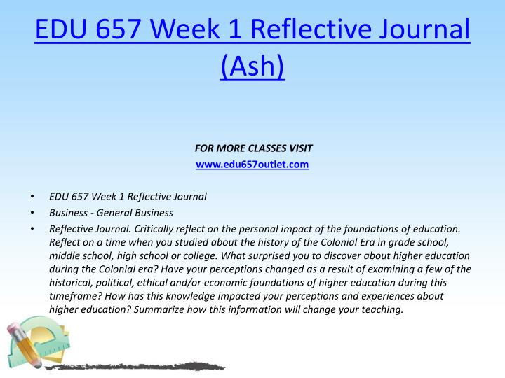 EDU 657 Week 1 Reflective Journal (Ash)
