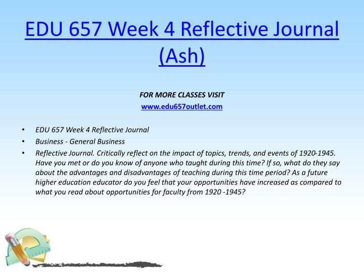 EDU 657 Week 4 Reflective Journal (Ash)