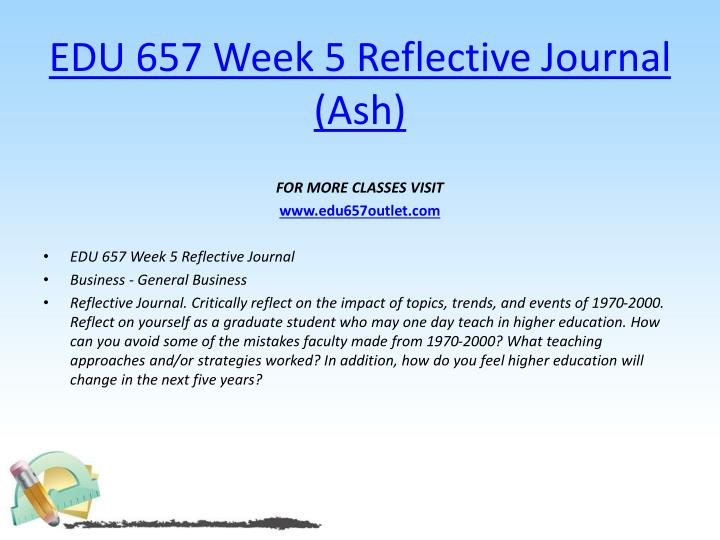 EDU 657 Week 5 Reflective Journal (Ash)