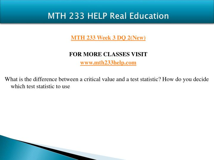 MTH 233 HELP Real Education