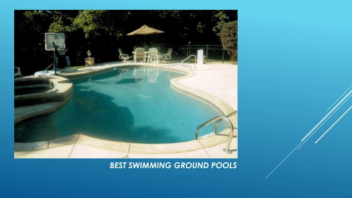 Best swimming ground pools