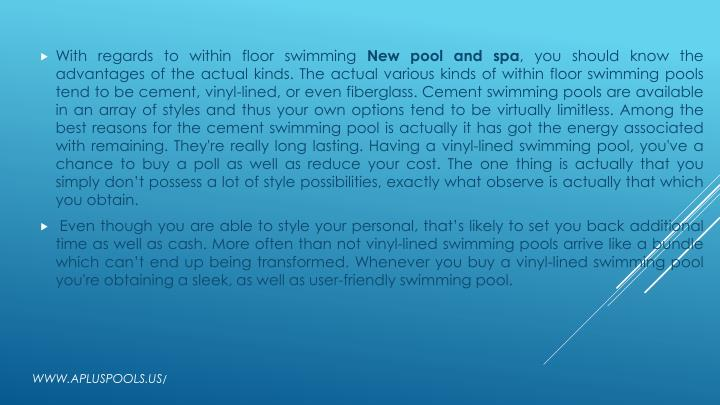 With regards to within floor swimming
