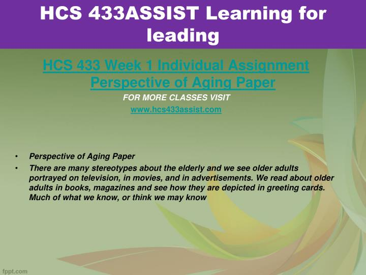 HCS 433ASSIST Learning for leading