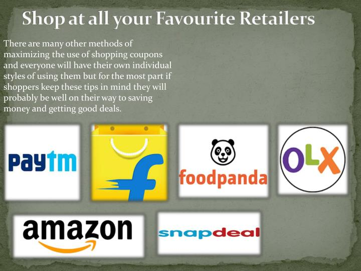 Shop at all your favourite retailers