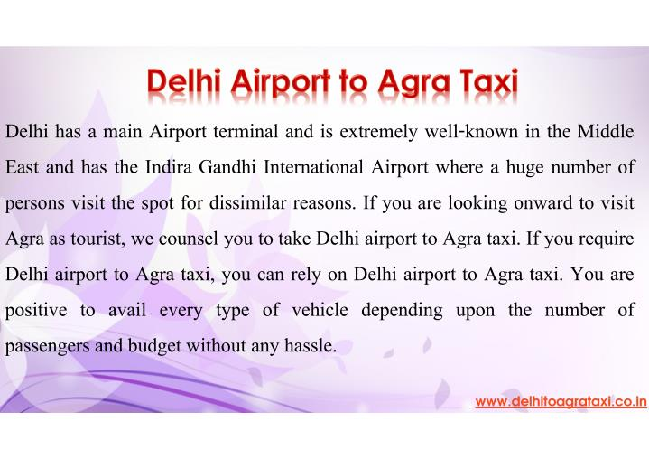 Delhi has a main Airport terminal and is extremely well-known in the Middle