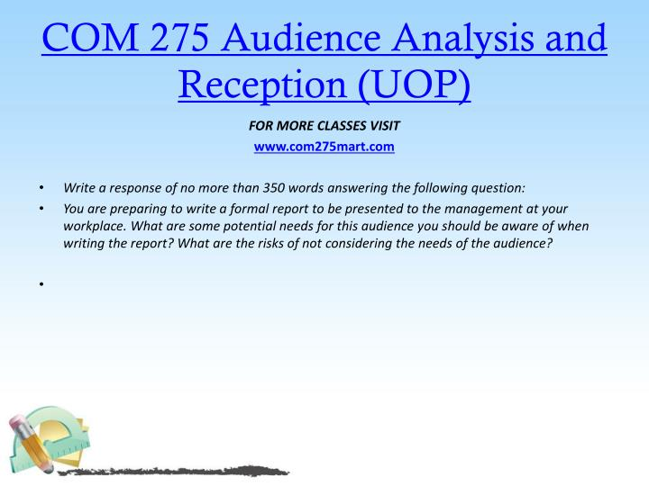 COM 275 Audience Analysis and Reception (UOP)
