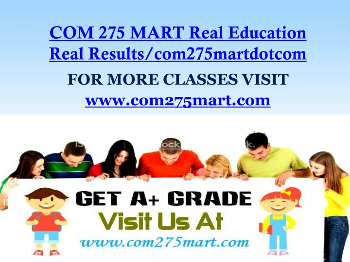 com 275 mart real education real results com275martdotcom