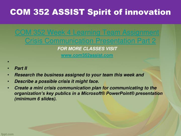 COM 352 ASSIST Spirit of innovation