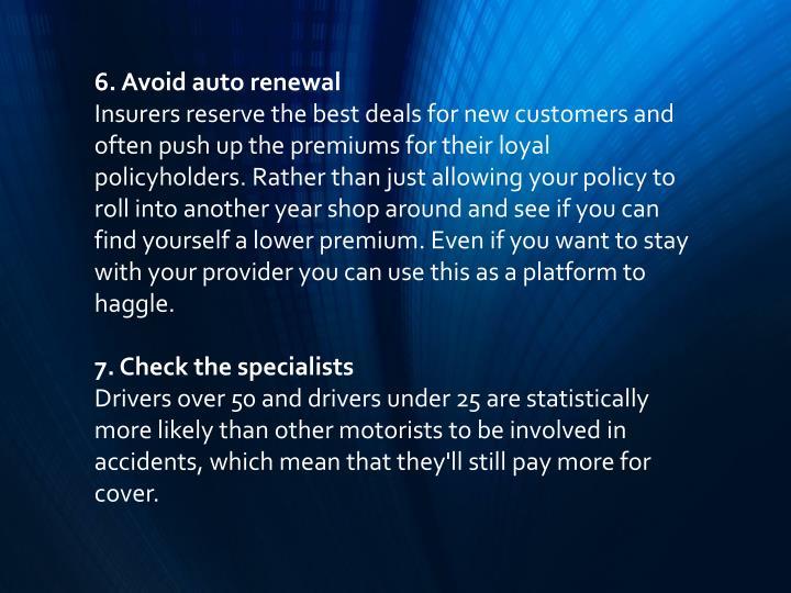 6. Avoid auto renewal