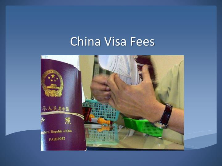 China visa fees
