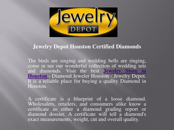 Jewelry Depot Houston Certified Diamonds