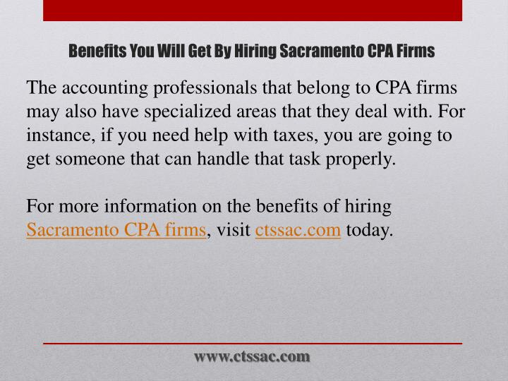 The accounting professionals that belong to CPA firms may also have specialized areas that they deal with. For instance, if you need help with taxes, you are going to get someone that can handle that task properly.