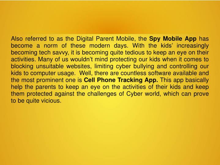 Also referred to as the Digital Parent Mobile, the
