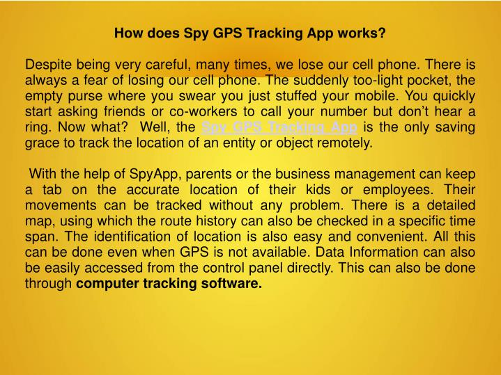 How does Spy GPS Tracking App works?