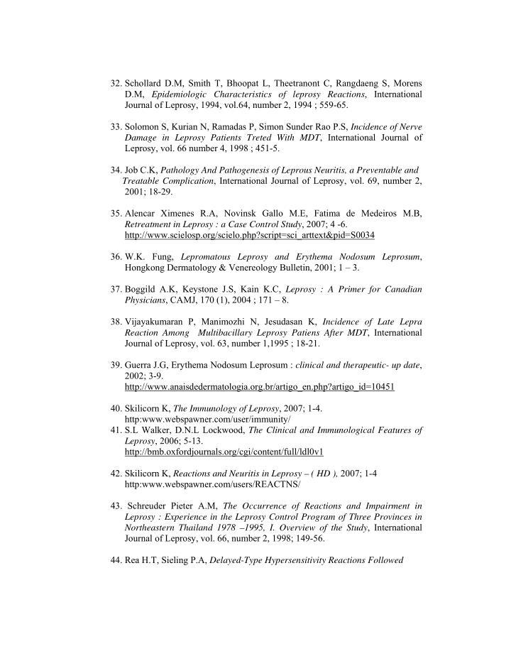 32. Schollard D.M, Smith T, Bhoopat L, Theetranont C, Rangdaeng S, Morens